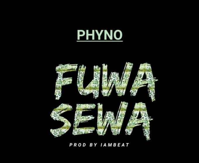 JAM : Phyno – Fuwa Sewa