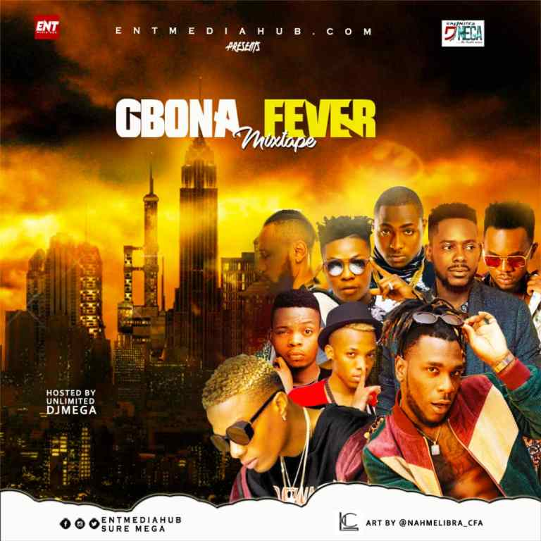 Download mixtape :- Gbona Fever  – Dj Mega