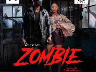 JAM : Mr P ft Simi – Zombie