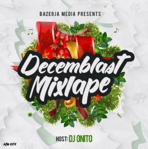 DJ Onito – Decemblast Mixtape
