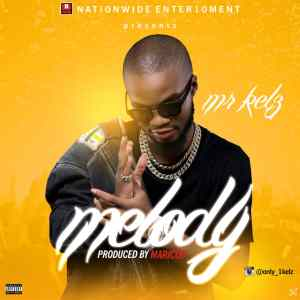Mr Kelz - melody
