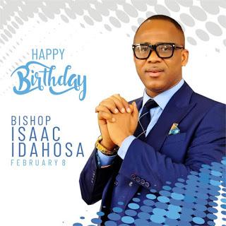 Happy Birthday To God's General Bishop ISAAC IDAHOSA