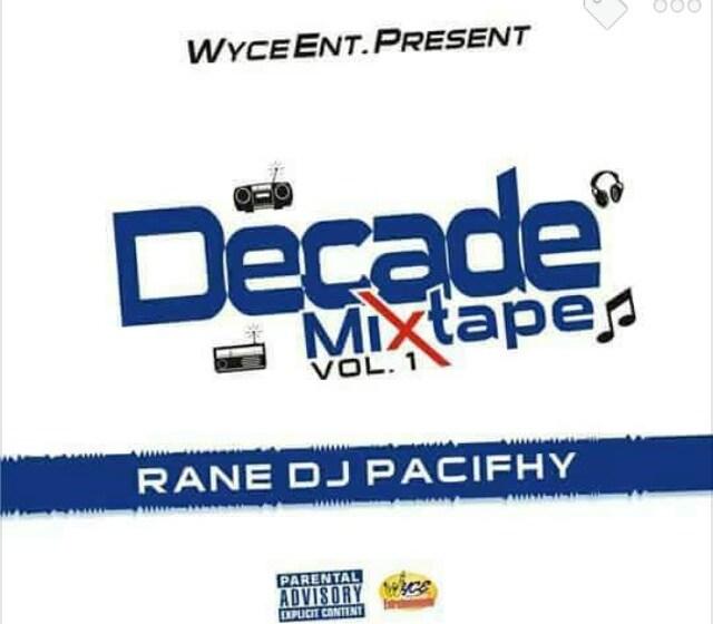 MIXTAPE : Decade Mixtape – Doc. Dj Pacifhy
