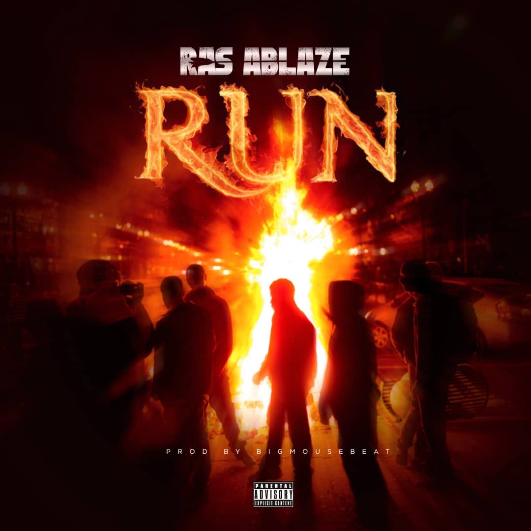 Ras Ablaze - Run