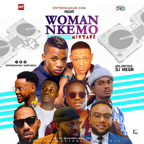 MIXTAPE : Woman Nkemo Mix