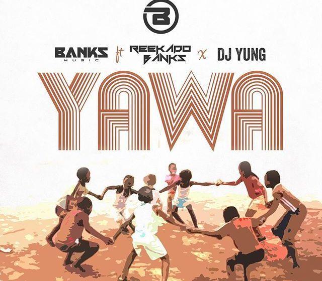 JAM : Reekado Banks X DJ Yung – Yawa