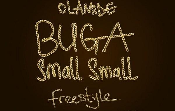 Olamide – Buga Small Small