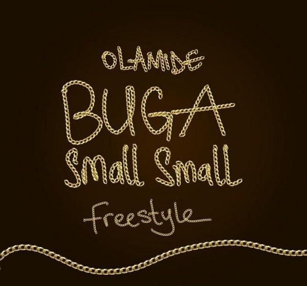 JAM : Olamide – Buga Small Small (Freestyle)