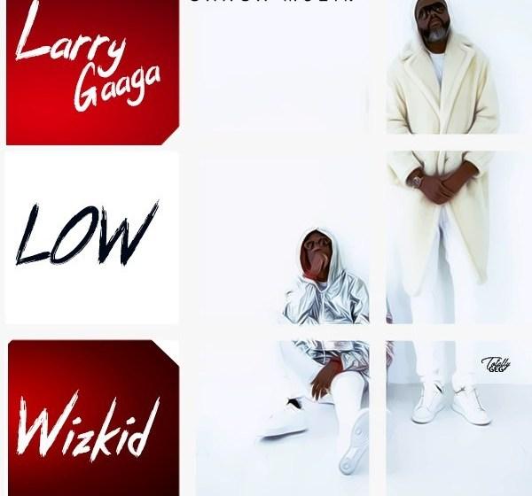 [AUDIO+VIDEO] Larry Gaaga ft. Wizkid – Low