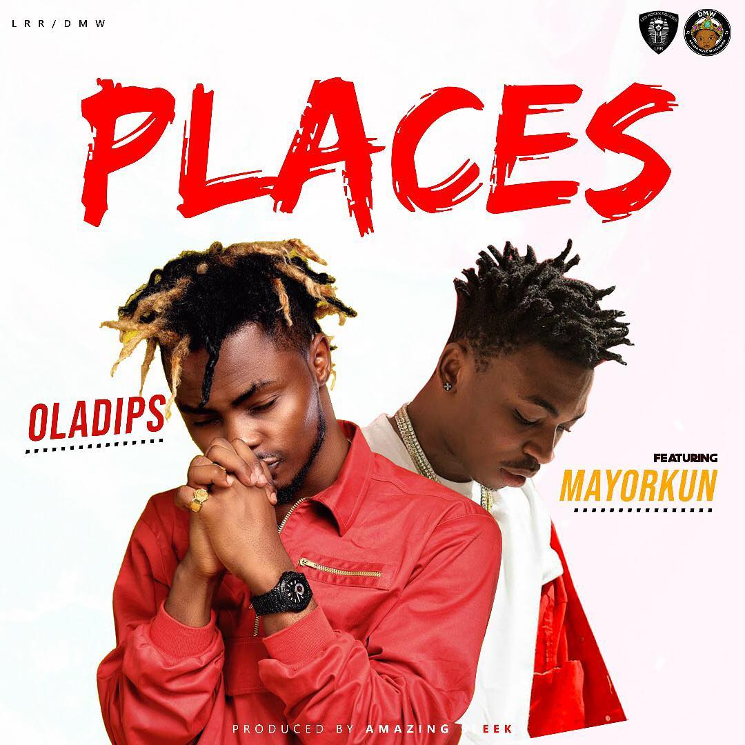JAM : Oladips ft. Mayorkun – Places