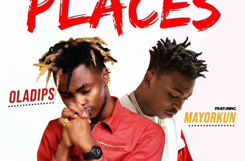 JAM : Oladips ft. Mayorkun – Places