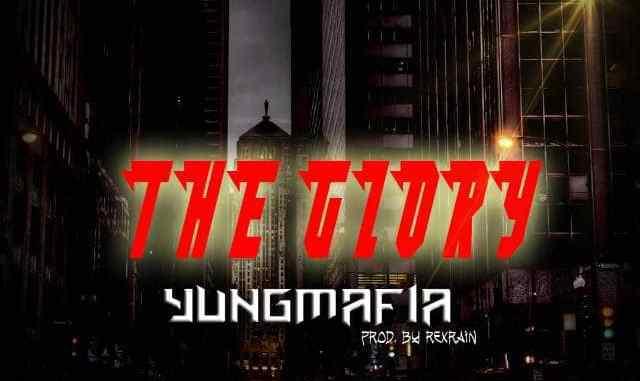 YungMafia - The Glory