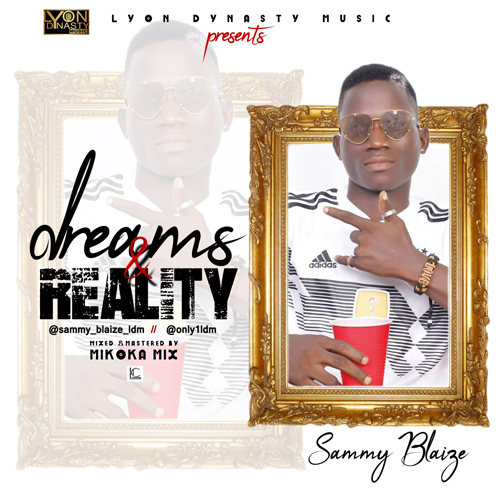 JAM : Sammy Blaize – Dreams and Reality