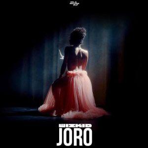 DOWNLOAD : Wizkid – Joro (Prod. killertunes) [MP3]