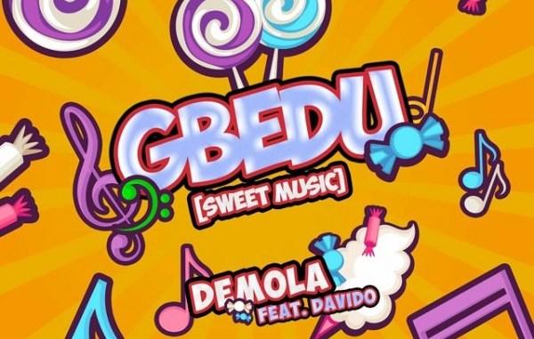 DOWNLOAD : Davido X Demola – Gbedu [MP3]