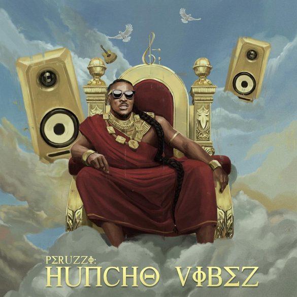 ALBUM : Peruzzi – Huncho Vibez [FULL DOWNLOAD]