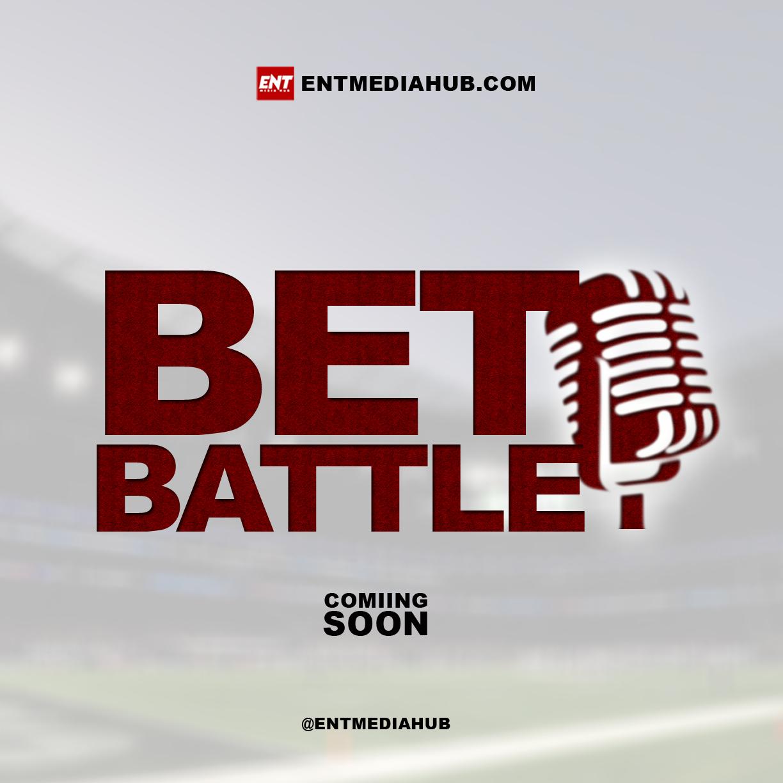Entmediahub Bet Battle – Coming Soon [Full Gist]