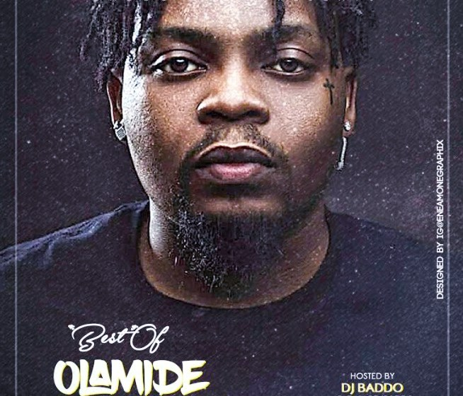 MIXTAPE : Dj Baddo Best Of Olamide [The Return] Mix