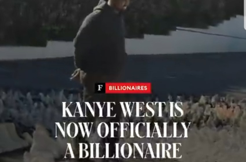 Kanye West Officially Declared A Billionaire By Forbes - He reacts