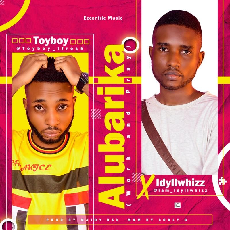 Toyboy X idyllwhizz - Alubarika