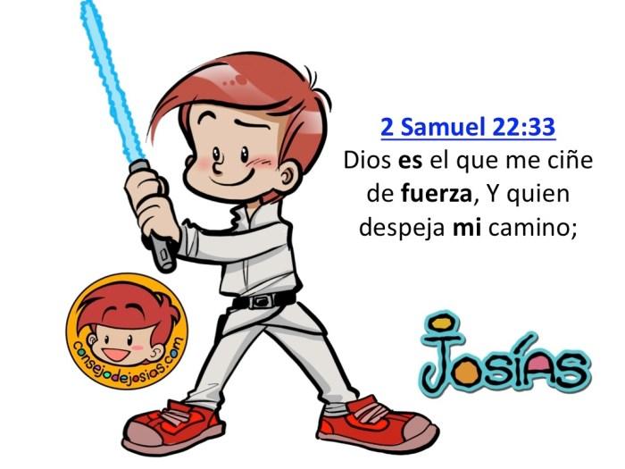 Consejo de Josías: 2 Samuel 22:33