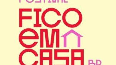 Photo of #FestivalFicoEmCasaBR: Artistas se unem em prol do bem comum