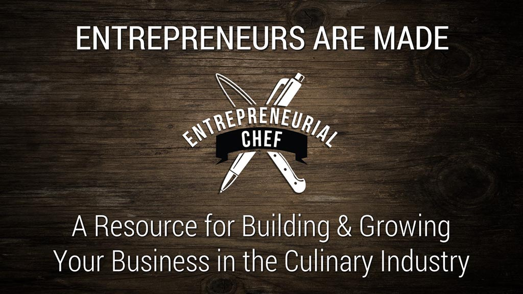 Entrepreneurial Chef Welcome