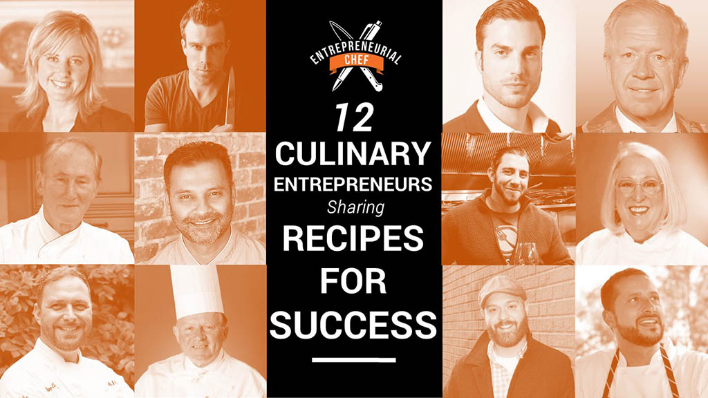 12 Culinary Entrepreneurs Sharing Recipes for Success