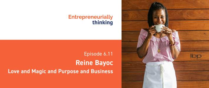 Reine Bayoc on Entrepreneurially Thinking