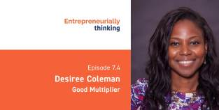 Desiree Coleman | Good Multiplier