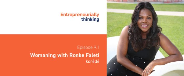 Womaning with Ronke Faleti | korédé