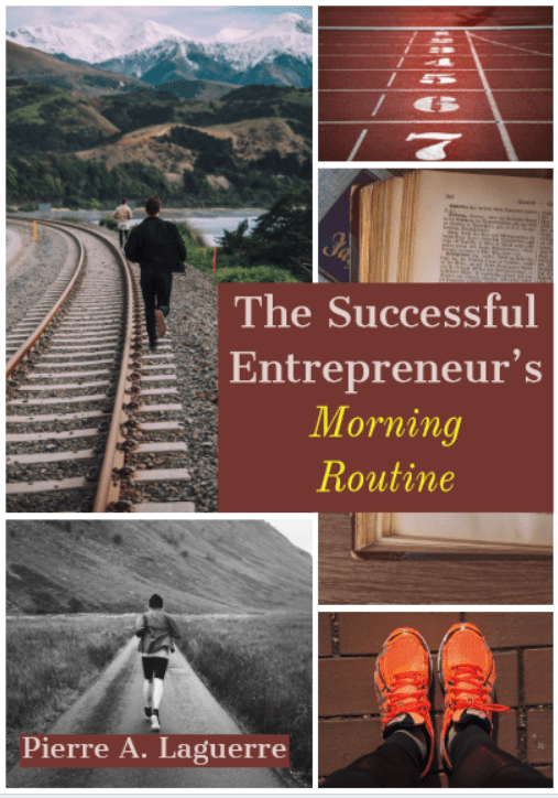 The Successful Entrepreneur's Morning Routine