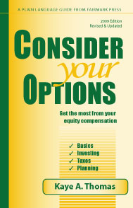 Consider Your Options by Kaye Thomas walks through equity compensation for startups, including restricted stock, options, tax issues, etc.