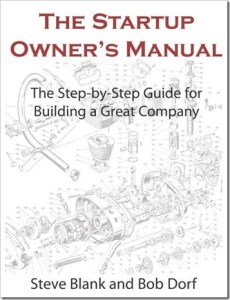 Steve Blank and Bob Dorf's step by step guide to developing customers and validating a business model.