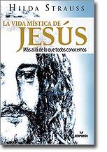Imagen de la carátula del libro: La vida mística de Jesús