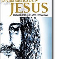 La vida mística de Jesús por Hilda Strauss