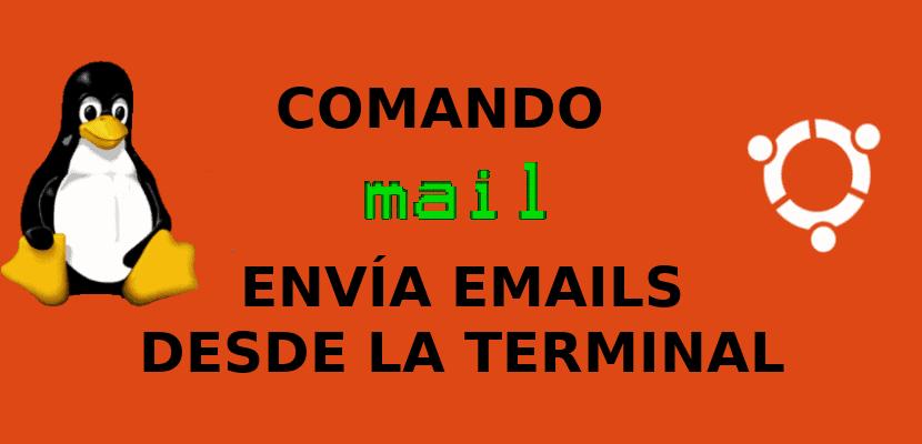 Mail, el comando para mandar emails desde la terminal de Ubuntu