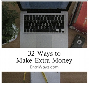 32 Ways to Make Extra Money