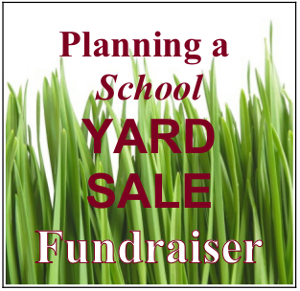 School Fundraiser –  Yard Sale