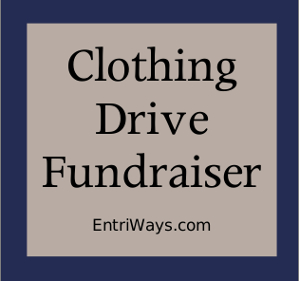 School Fundraiser |  Clothing Drive