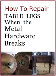 How To Repair Table Legs When The Metal Hardware Breaks