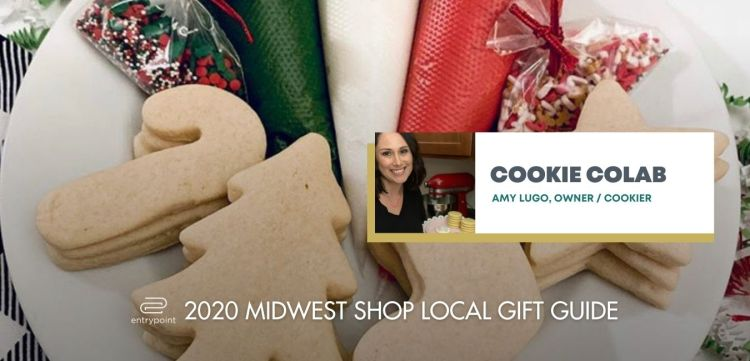 ENTRYPOINT 2020 MIDWEST LOCAL GIFT GIFT GUIDE FOR ADULTS - COOKIE COLAB