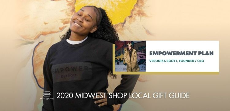ENTRYPOINT 2020 MIDWEST LOCAL GIFT GIFT GUIDE FOR ADULTS - EMPOWERMENT PLAN