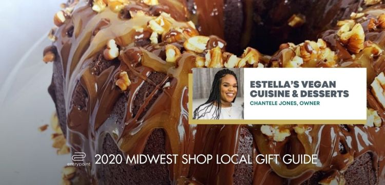 ENTRYPOINT 2020 MIDWEST LOCAL GIFT GIFT GUIDE FOR ADULTS - ESTELLAS VEGAN CUISINE