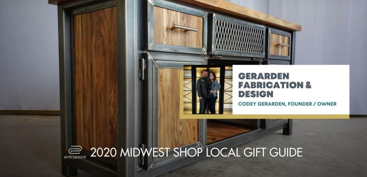ENTRYPOINT 2020 MIDWEST LOCAL GIFT GIFT GUIDE FOR ADULTS - GERARDEN FABRICATION