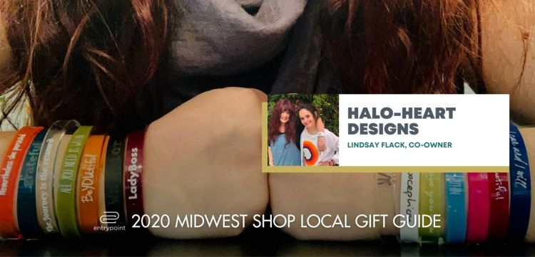 ENTRYPOINT 2020 MIDWEST LOCAL GIFT GIFT GUIDE FOR ADULTS - HALO HEART DESIGNS