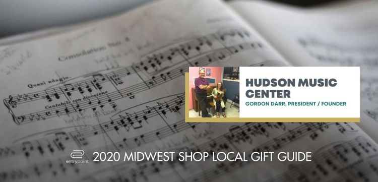 ENTRYPOINT 2020 MIDWEST LOCAL GIFT GIFT GUIDE FOR ADULTS - HUDSON MUSIC CENTER