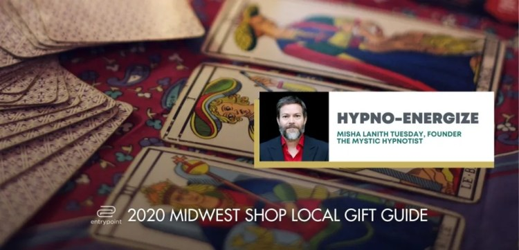 ENTRYPOINT 2020 MIDWEST LOCAL GIFT GIFT GUIDE FOR ADULTS - HYPNO ENERGIZE