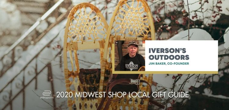 ENTRYPOINT 2020 MIDWEST LOCAL GIFT GIFT GUIDE FOR ADULTS - IVERSONS OUTDOORS