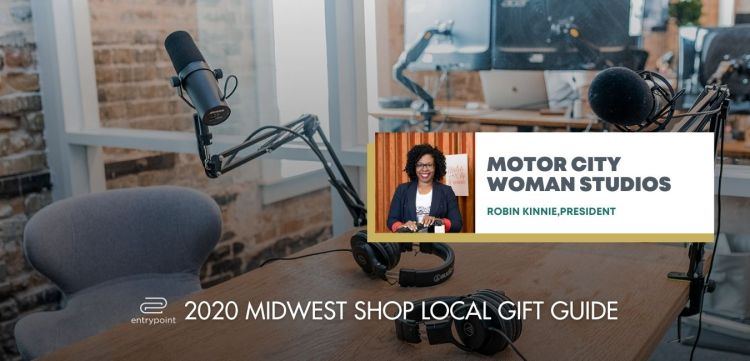 ENTRYPOINT 2020 MIDWEST LOCAL GIFT GIFT GUIDE FOR ADULTS - MOTOR CITY WOMAN STUDIOS